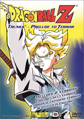 Dragon Ball Z 3.02 - Trunks - Prelude To Terror on DVD