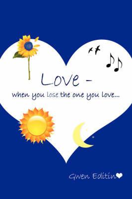 Love by Gwen Editin
