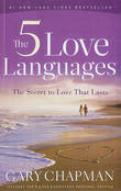 The Five Love Languages: The Secret to Love That Lasts by Gary D. Chapman