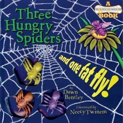 Three Hungry Spiders & One Fat Fly!: A Stretchies Book by Dawn Bentley image