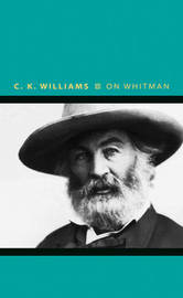 On Whitman by C.K. Williams image
