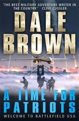 A Time for Patriots by Dale Brown image