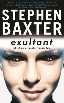 Exultant (Destiny's Children #2) by Stephen Baxter image
