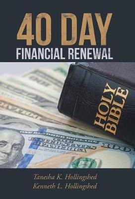 40 Day Financial Renewal by Tanesha and Kenneth Hollingshed