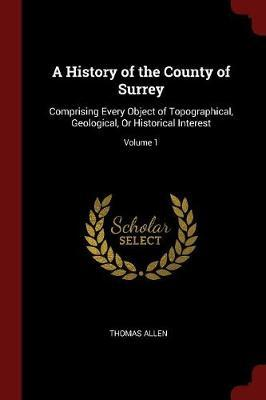 A History of the County of Surrey by Thomas Allen
