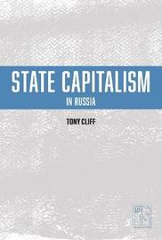 State Capitalism In Russia by Tony Cliff