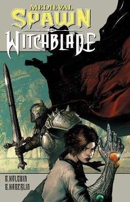 Medieval Spawn/Witchblade Volume 1 by Brian Haberlin image