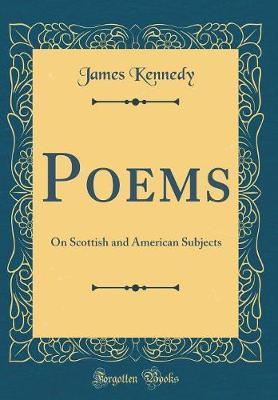 Poems by James Kennedy