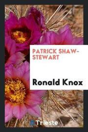 Patrick Shaw-Stewart by Ronald Knox image