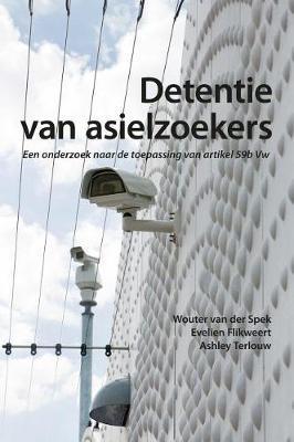 Detentie Van Asielzoekers by Wouter Van Spek image