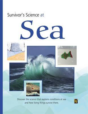 Survivor's Science: At Sea by Peter Riley image