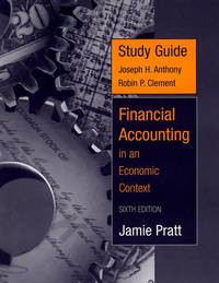 Financial Accounting in an Economic Context Study Guide by Jamie Pratt image