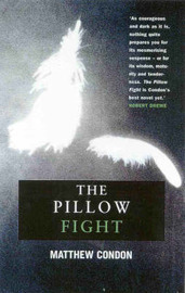 The Pillow Fight by Matthew Condon image