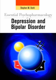 Essential Psychopharmacology of Depression and Bipolar Disorder by Stephen M. Stahl image