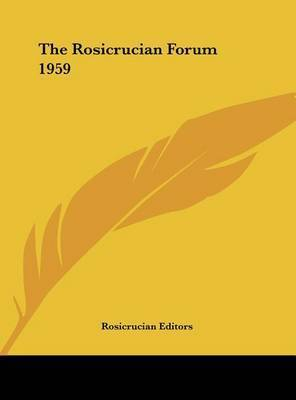 The Rosicrucian Forum 1959