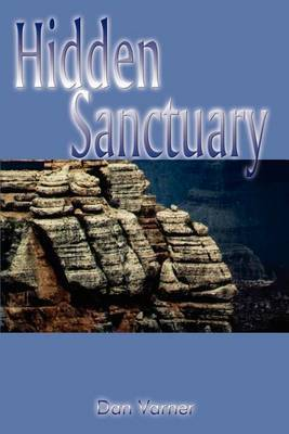 Hidden Sanctuary by Dan Varner