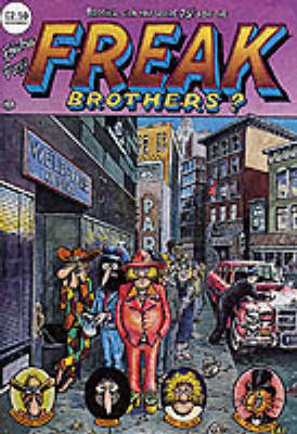 Freak Brothers: No. 4 by Gilbert Shelton