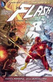 The Flash Vol. 2 Rogues Revolution (The New 52) by Francis Manapul