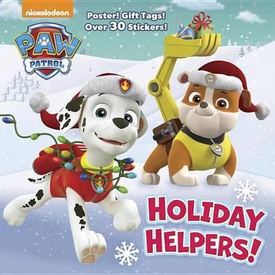 Holiday Helpers! (Paw Patrol) by Random House
