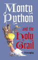 Monty Python and the Holy Grail: Screenplay by Graham Chapman