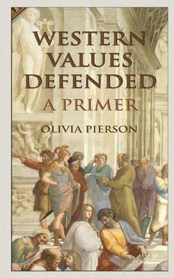 Western Values Defended by Olivia Pierson