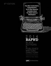 Black Authors & Published Writers Directory 2014 by Grace Adams