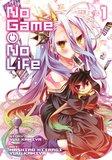 No Game, No Life: Volume 1 by Yuu Kamiya