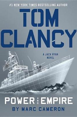 Tom Clancy Power And Empire by Marc Cameron image