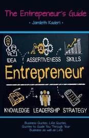 The Entrepeneur's Guide by Jamileth Kaderi image
