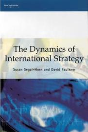 The Dynamics of International Strategy by Susan Segal-Horn image