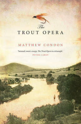 The Trout Opera by Matthew Condon image