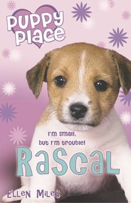 Puppy Place: Rascal by Ellen Miles