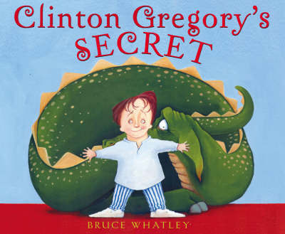 Clinton Gregory's Secret by Bruce Whatley image