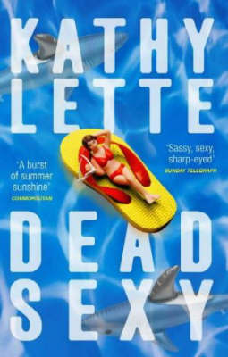 Dead Sexy by Kathy Lette image
