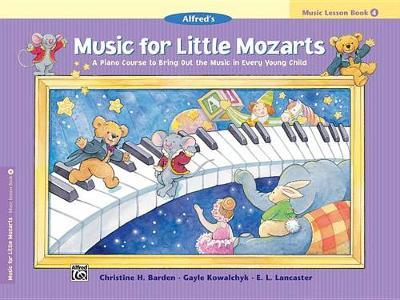 Music for Little Mozarts Music Lesson Book, Bk 4 by Christine H Barden