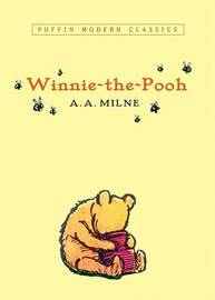 Winnie-The-Pooh (Puffin Modern Classics) by A.A. Milne