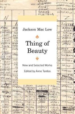 Thing of Beauty by Mac Low,Jackson