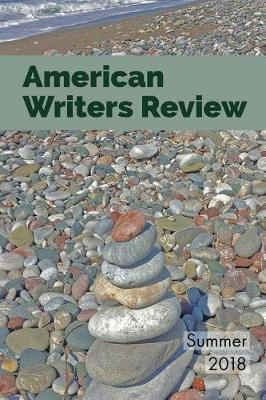 American Writers Review - Summer 2018 by D Ferrara image