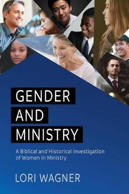 Gender and Ministry by Lori Wagner