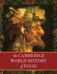 The Cambridge World History of Food 2 Part Boxed Hardback Set