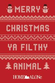 Home Alone Maxi Poster - Merry Christmas Ya Filthy Animal (944)