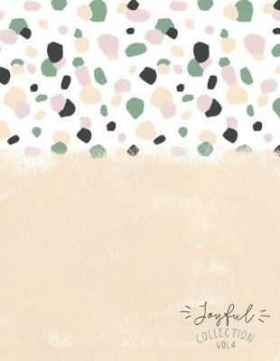 Joyful Collection Vol. 4 by Wildflowers Publishing