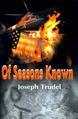 Of Seasons Known by Joseph R. Trudel image