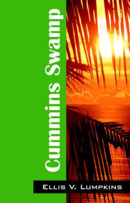 Cummins Swamp by Ellis V. Lumpkins