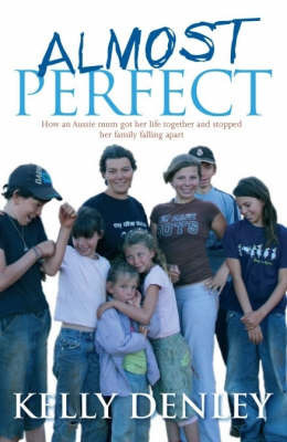 Almost Perfect by Kelly Denley