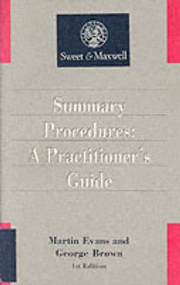 Summary Judgment: A Practitioner's Guide by George Brown