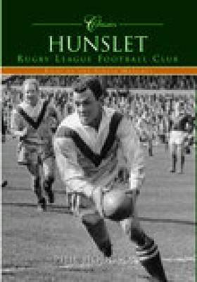 Hunslet Rugby League Football Club (Classic Matches) by Phil Hodgson image