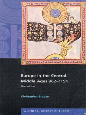 Europe in the Central Middle Ages by Christopher Brooke