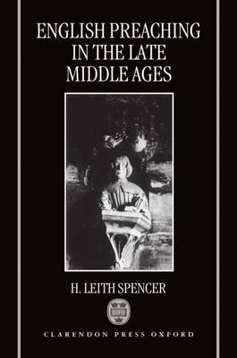 English Preaching in the Late Middle Ages by H.Leith Spencer image