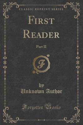 First Reader by Unknown Author